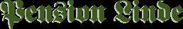 Logo Schriftzug Pension Linde
